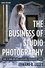 The Business of Studio Photography by Edward R. Lilley (Paperback, 2009)