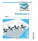 Nelson Handwriting: Year 4/Primary 5: Pupil Book 4: Year 4/Primary 5 by Anita Warwick, Nicola York (Paperback, 2016)