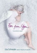 Far from You by Lisa Schroeder (2010, Paperback)