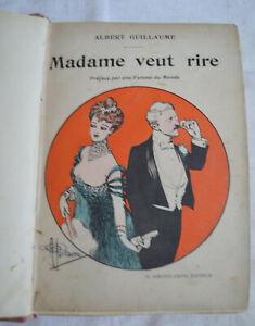 1902 Madame veut rire Préface par une femme du monde Par Albert guillaume