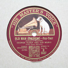 """GEORGE OLSEN AND HIS MUSIC """"Old Man Sunshine / King For A Day"""" HMV B-5537 [78]"""