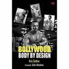 Bollywood Body by Design by Kris Gethin (Paperback, 2014)