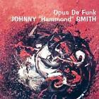 Opus De Funk von Johnny Hammond Smith (2014)