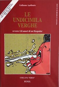 Le-undicimila-verghe-a-fumetti-Apollinaire-Collana-Eros-Fenix-1993-DOT