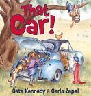 That Car! by Cate Kennedy (Hardback, 2014)