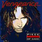 Piece of Cake by Vengeance (CD, Nov-2013, SPV)