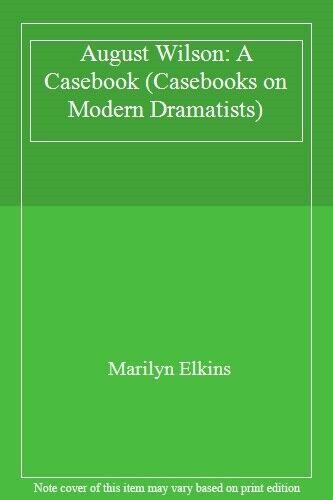 August Wilson: A Casebook (Casebooks on Modern Dramatists),Marilyn Elkins
