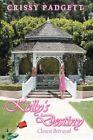 Kelly's Destiny Closest Betrayal 9781434342553 by Crissy Padgett Hardcover