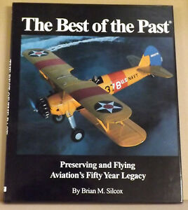 The-Best-of-the-Past-Preserving-amp-Flying-Aviation-039-s-50-Year-Legacy-NEW-HB