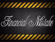 Financial Mistake 22'' decal vinyl car sticker diesel window banner honda jdm