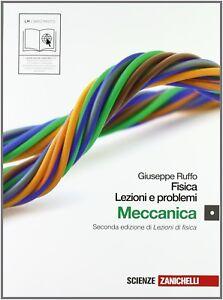 Fisica: lezioni e problemi. Con espansione online. Per le Scuole superiori 1