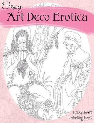 sexy art deco erotica an exotic adult coloring book paperback or softback 9781887593175 ebay