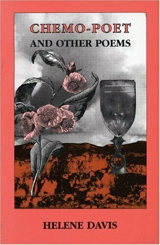 Chemo-Poet  and Other Poems