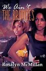 We Ain't the Brontes by Rosalyn McMillan (Paperback, 2016)