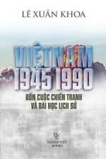 Viet Nam 1945-1990 by Khoa Le (2016, Paperback)
