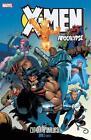 X-Men: Apocalypse 03 von Ron Garney und Scott Lobdell (2016, Kunststoffeinband)