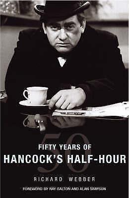 FIFTY YEARS OF HANCOCK'S HALF HOUR., Webber, Richard., Used; Like New Book