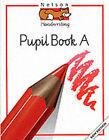 Nelson Handwriting: Developing skills book: Red level by John Jackman, Anita Warwick (Paperback, 1997)