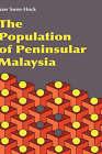 The Population of Peninsular Malaysia by Saw Swee-Hock (Hardback, 2007)