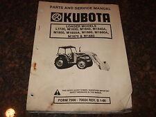 KUBOTA L1710 M1830 M1840 M1850 M1860 M1870 M1880 LOADER SERVICE & PARTS MANUAL
