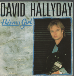 David-Hallyday-He-039-s-My-Girl-45T-7-034-Inch-SP-45-Tours