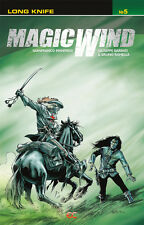 Magic Wind Vol. 5: Long Knife (2014 Paperback), graphic novel, Manfredi, Barbati