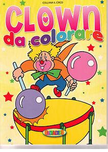 Il circo. Clown da colorare. Giallo - Salvadeos - Libro nuovo in offerta!