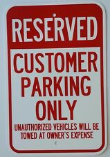 "12""X18"" RESERVED CUSTOMER PARKING ONLY ALUMINUM SIGNS Tow Away Heavy Duty Metal"