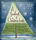 A Scrapbook of Christmas Firsts: Stories to Warm Your Heart and Tips to Simplify Your Holiday by ACU Press/Leafwood Publishers (Hardback, 2008)