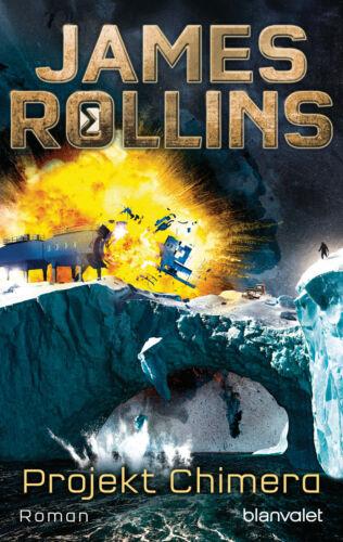 Roman SIGMA Force 10 James Rollins Projekt Chimera