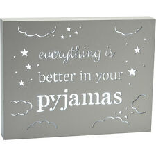 Everything Is Better In Your Pyjamas Chic Wooden LED Light Box Sign Wall Plaque