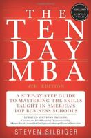 The Ten-day Mba 4th Ed.: A Step-by-step Guide To Mastering The Skills Taught In on sale