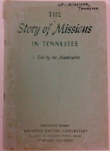 The-Story-Of-Missions-In-Tennessee-As-Told-By-The-Missionaries-1953-Paperback