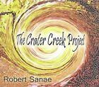 The Crater Creek Project [Digipak] by Robert Sanae (CD)