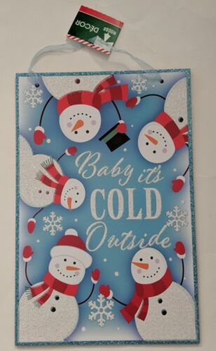 """Christmas House /""""BABY IT/'S COLD OUTSIDE/"""" Glittery Snowman Sign 9/"""" X 14/"""" NWT"""