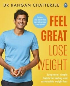 Feel-Great-Lose-Weight-by-Dr-Rangan-Chatterjee