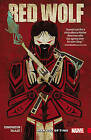 Red Wolf: Man Out of Time by Nathan Edmondson (Paperback, 2016)