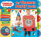 My Thomas Party Book by Egmont UK Ltd (Spiral bound, 2011)