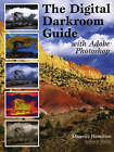 The Digital Darkroom Guide with Adobe Photoshop by Maurice Hamilton (Paperback, 2004)