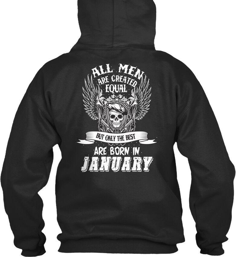 Real Men Are Born In January - All Created Equal Equal Equal But Standard College Hoodie    Genial    Einfach zu bedienen    Won hoch geschätzt und weithin vertraut im in- und Ausland vertraut  ceb5cc