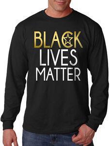 Men/'s Shiny Gold Black Lives Matter Long Sleeve Black Shirt BLM Protest Equality