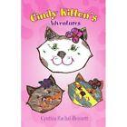 Cindy Kitten's Adventures 9781453540916 by Cynthia Rachal-bennett Book