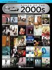 Songs of the 2000s - The New Decade Series: E-Z Play Today Volume 370 by Hal Leonard Publishing Corporation (Paperback / softback, 2016)