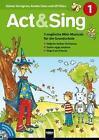 Act & Sing 1 von Günter Gerngross, Annette Claus und Uli Führe (2007, Taschenbuch)