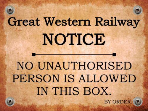 Great Western Railway aucune des personnes non autorisées Signal Box train métal signe 1156