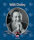 Walt Disney by Sarah Tieck (Hardback, 2010)