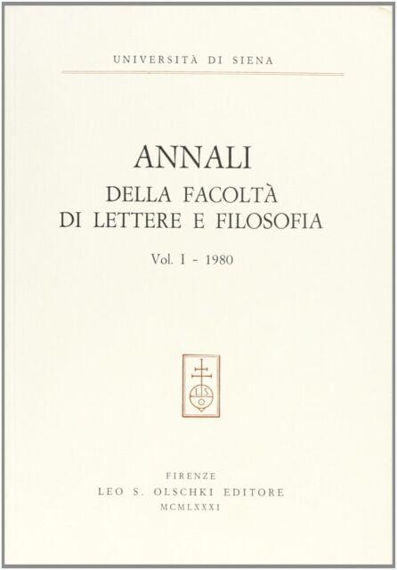 Annali della Facoltà di lettere e filosofia dell'Università di Siena. Vol. 1
