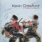In Good Company by Kevin Crawford (CD, Apr-2001, Green Linnet)