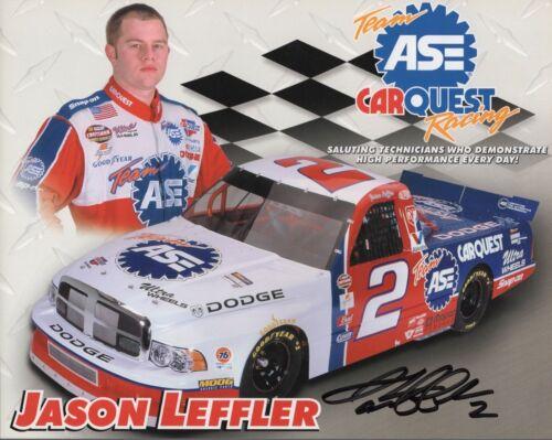 JASON LEFFLER autographed 8x10 color photo        AWESOME NASCAR DRIVER
