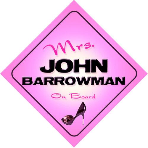 Mrs John Barrowman on Board Baby Pink Car Sign
